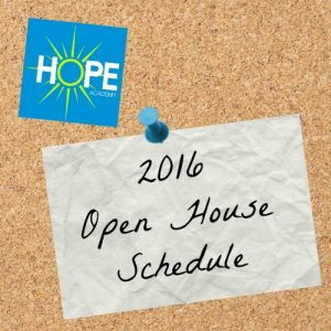 HOPE Academy Open House Schedule 2016