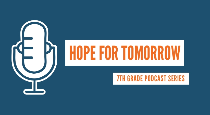 Podcast Microphone Logo with HOPE For Tomorrow - 7th Grade Podcast Series