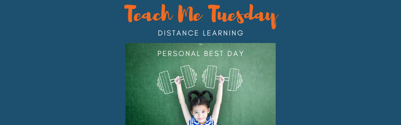Teach Me Tuesday - Distance Learning - Personal Best Day picture of a little girl lifting weights drawn in chalk.